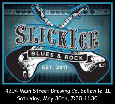 Slick Ice Blues & Rock 5-30-15
