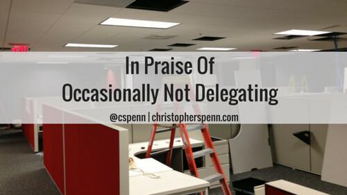 Not Delegating.png