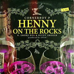 Cornerboy P - Henny On The Rocks (Single)