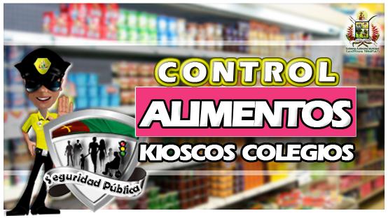 Control de alimentos en los kioscos de los colegios