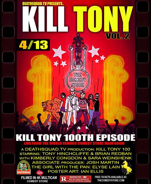 KILL TONY 100