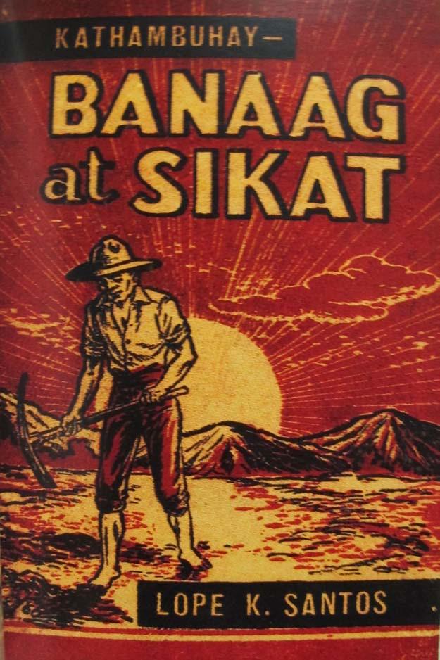banaag at sikat Buod ng banaag at sikat, kathambuhay ni lope k santos summary of from early dawn to full light, a novel by lope k santos primary characters.