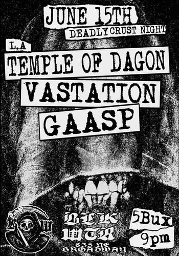 6/15/15 TempleOfDagon/Vastation/Gaasp