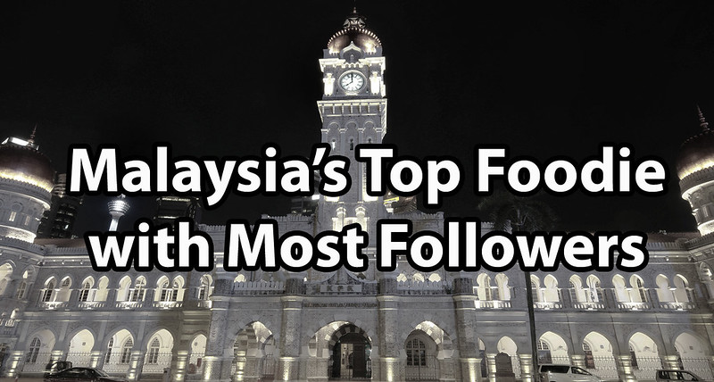 malaysia top foodie