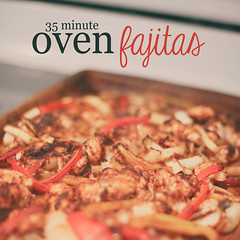 Fast and easy Oven Fajita Recipe