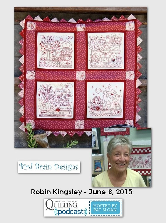 American Patchwork and Quilting Pocast guests Robin Kingsley June 2015