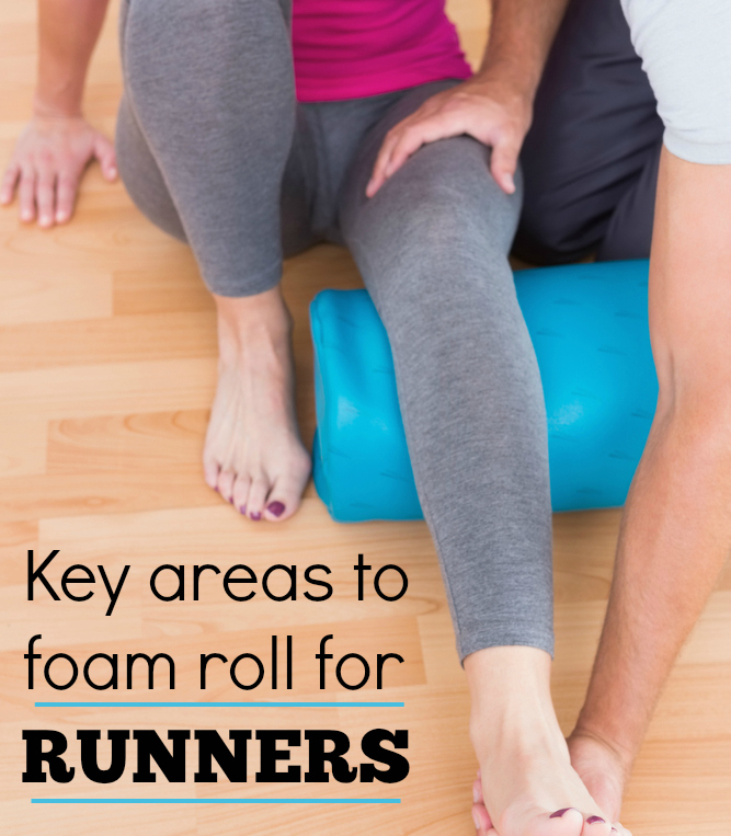 Key areas to foam roll as a runner and how to do it