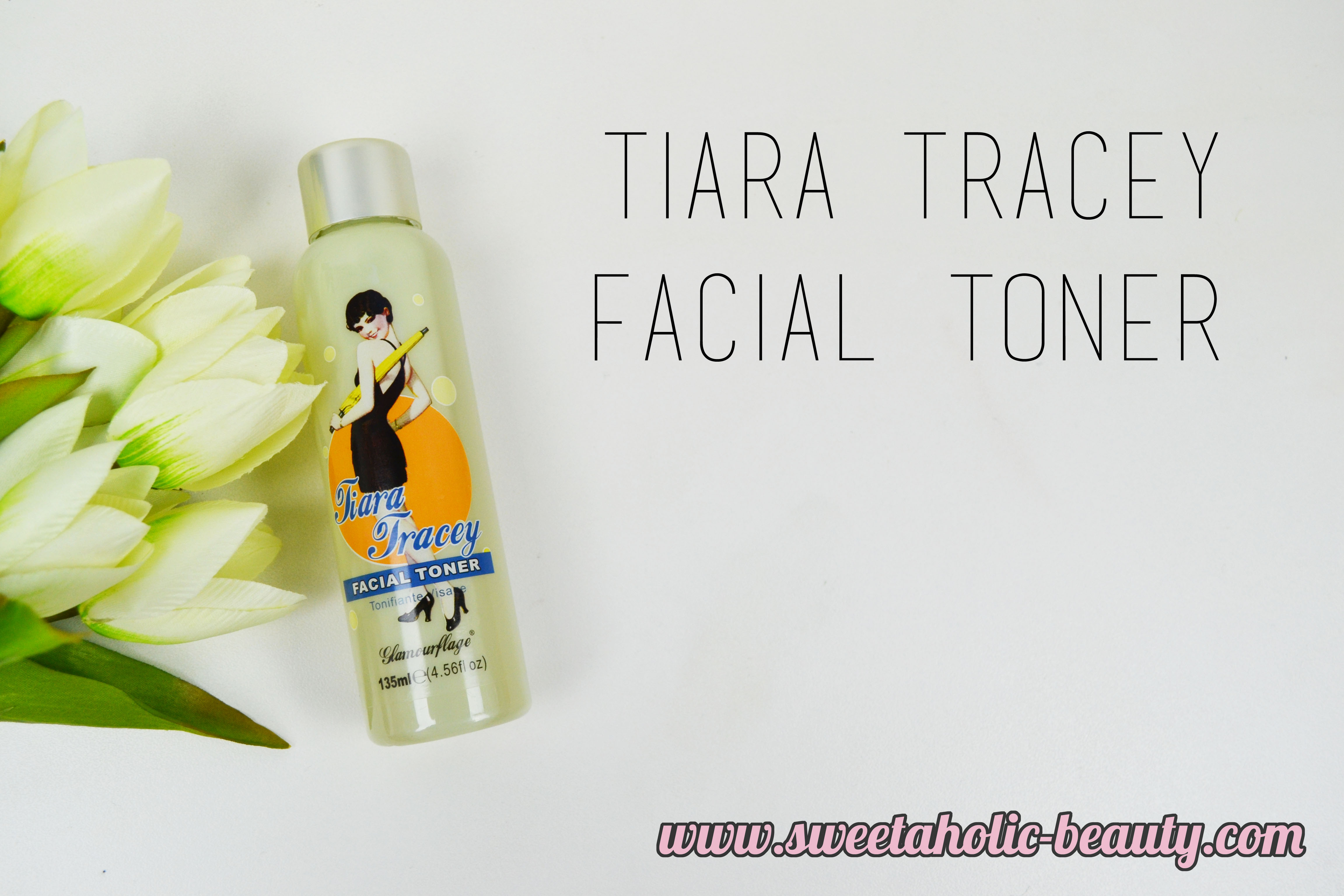 Glamourflage Skincare Tiara Tracey Facial Toner Review - Sweetaholic Beauty