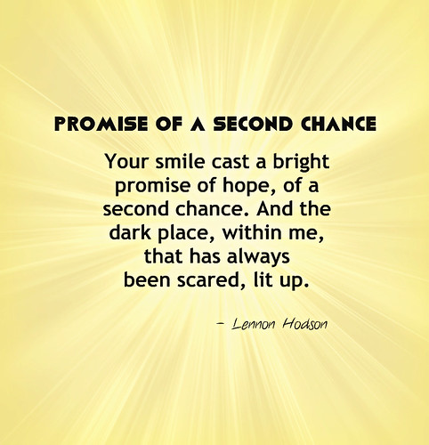 Giving Someone A Second Chance Quotes: Promise Of A Second Chance