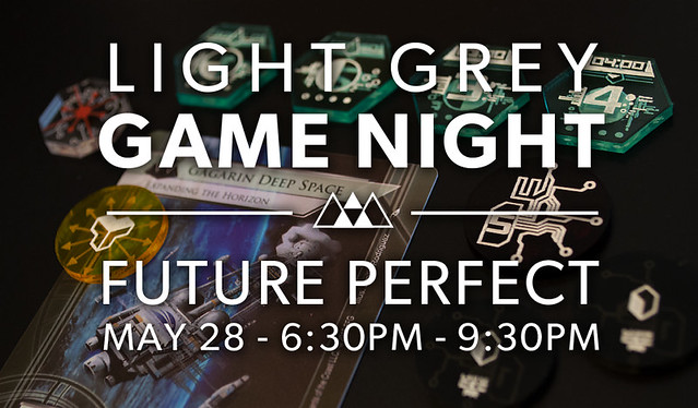 Light Grey Game Night: Future Perfect