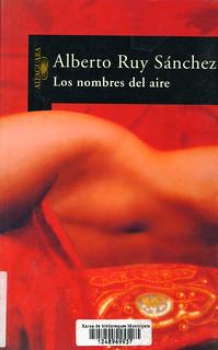 Alberto Ruy Sánchez, Los nombres del aire